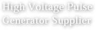 High Voltage Pulsed enerator Supplier